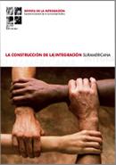 Revista de la Integración N° 2. La Construcción de la Integración Suramericana