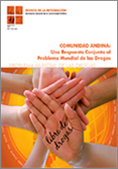 Revista de la Integración N° 6 . Comunidad Andina: Una Respuesta Conjunta al Problema Mundial de las Drogas