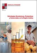 Revista de la Integración N° 7. Estrategias Económicas, Productivas y Comerciales en la Región Andina