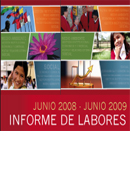 Informe de Labores. Junio 2008 - Junio 2009. Informe Anual de la SGCAN