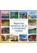 Riquezas Turísticas de la Comunidad Andina