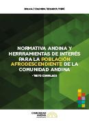 Normativa Andina y herramientas de interés para la población afrodescendiente de la Comunidad Andina