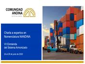 Charla de capacitación en Nomenclatura NANDINA, VII Enmienda del Sistema Armonizado de Designación y Codificación de Mercancías.
