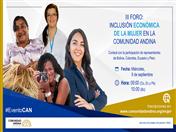 """Este miércoles 09 se realizará III Foro """"Inclusión económica de la mujer en la Comunidad Andina"""""""